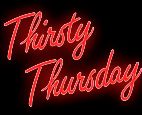 THIRSTY THURSDAY
